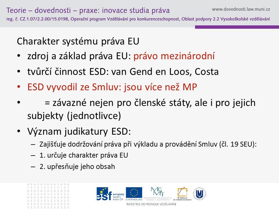 Charakter systému práva EU