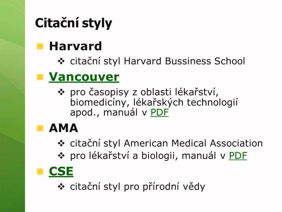 Citační styly Harvard Vancouver AMA CSE
