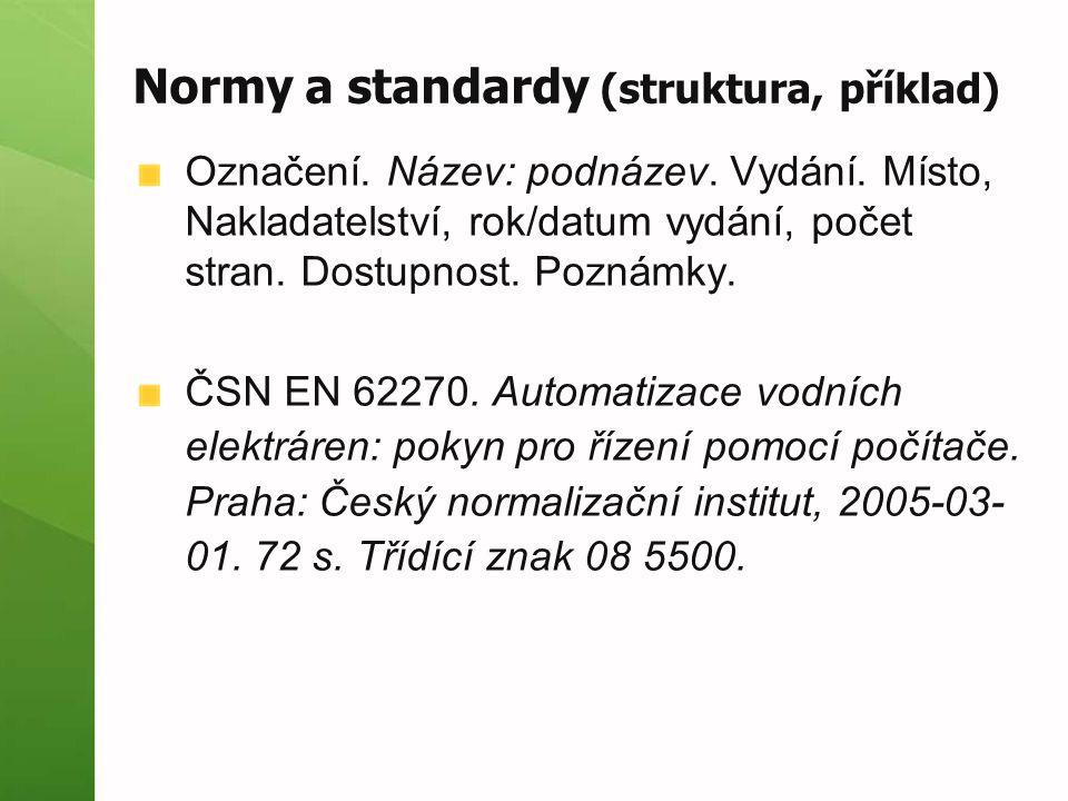 Normy a standardy (struktura, příklad)