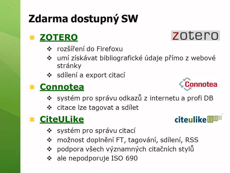 Zdarma dostupný SW ZOTERO Connotea CiteULike rozšíření do Firefoxu