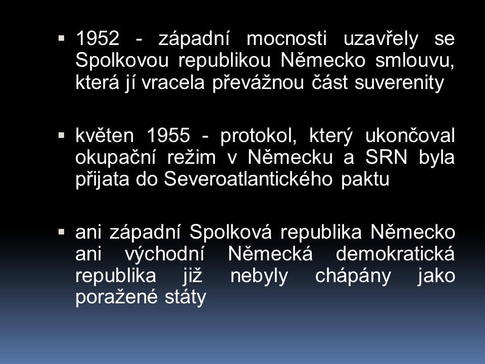 1952 - západní mocnosti uzavřely se Spolkovou republikou Německo smlouvu, která jí vracela převážnou část suverenity