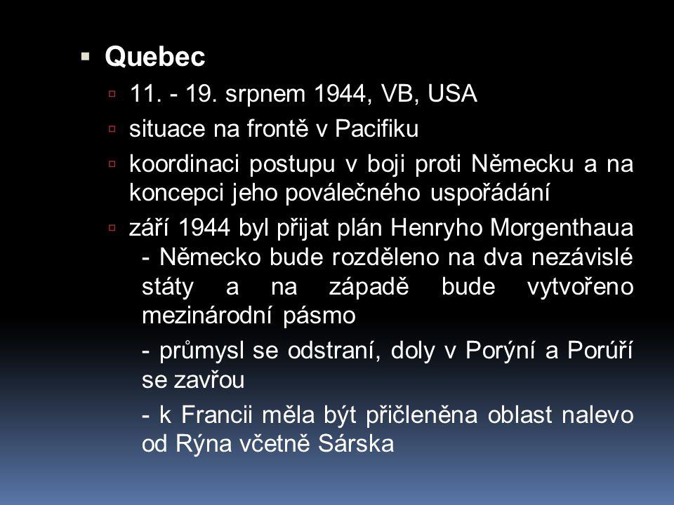 Quebec 11. - 19. srpnem 1944, VB, USA situace na frontě v Pacifiku