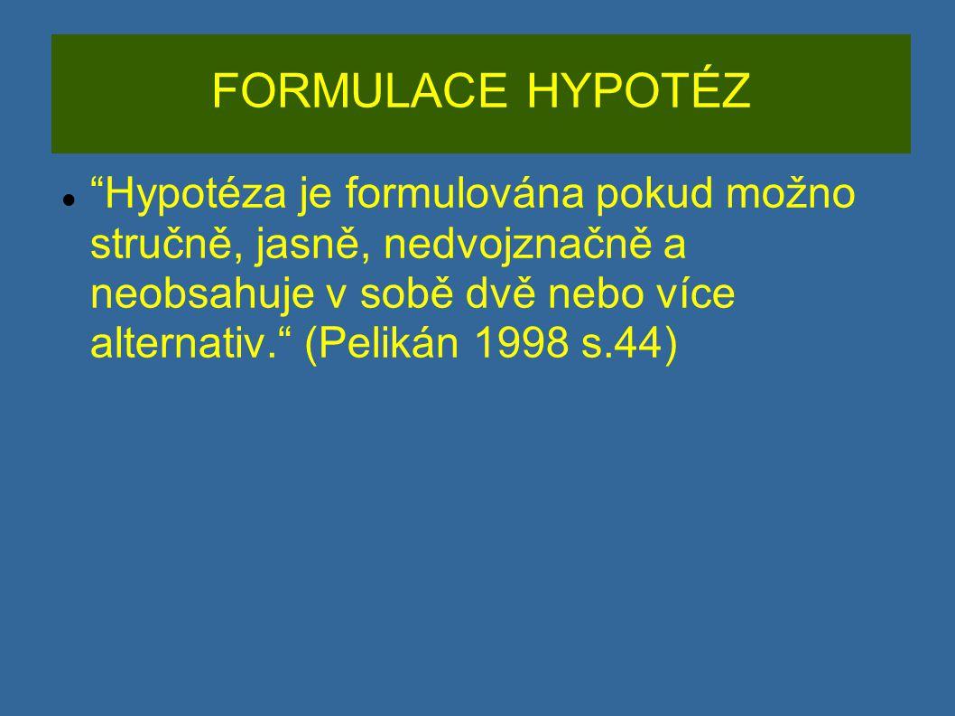 FORMULACE HYPOTÉZ