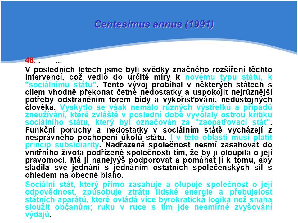 Centesimus annus (1991) 48. . ...