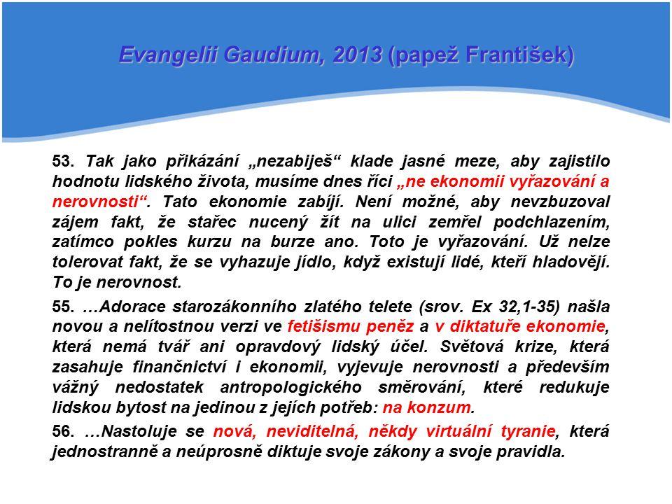 Evangelii Gaudium, 2013 (papež František)