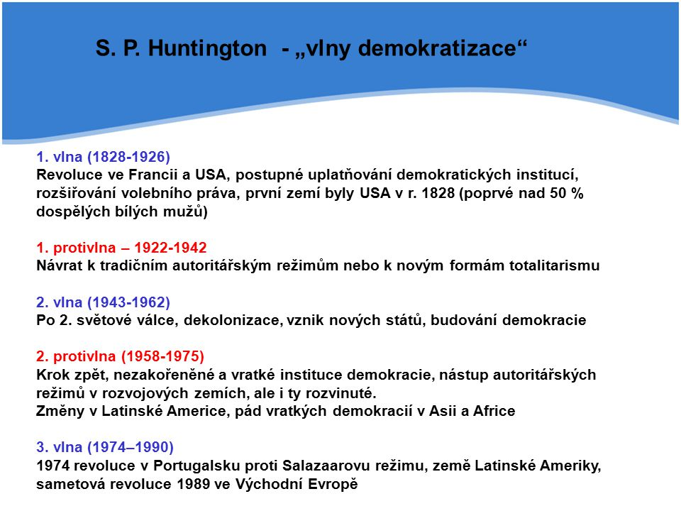"S. P. Huntington - ""vlny demokratizace"