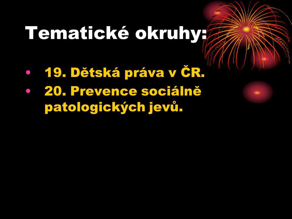 Tematické okruhy: 19. Dětská práva v ČR.