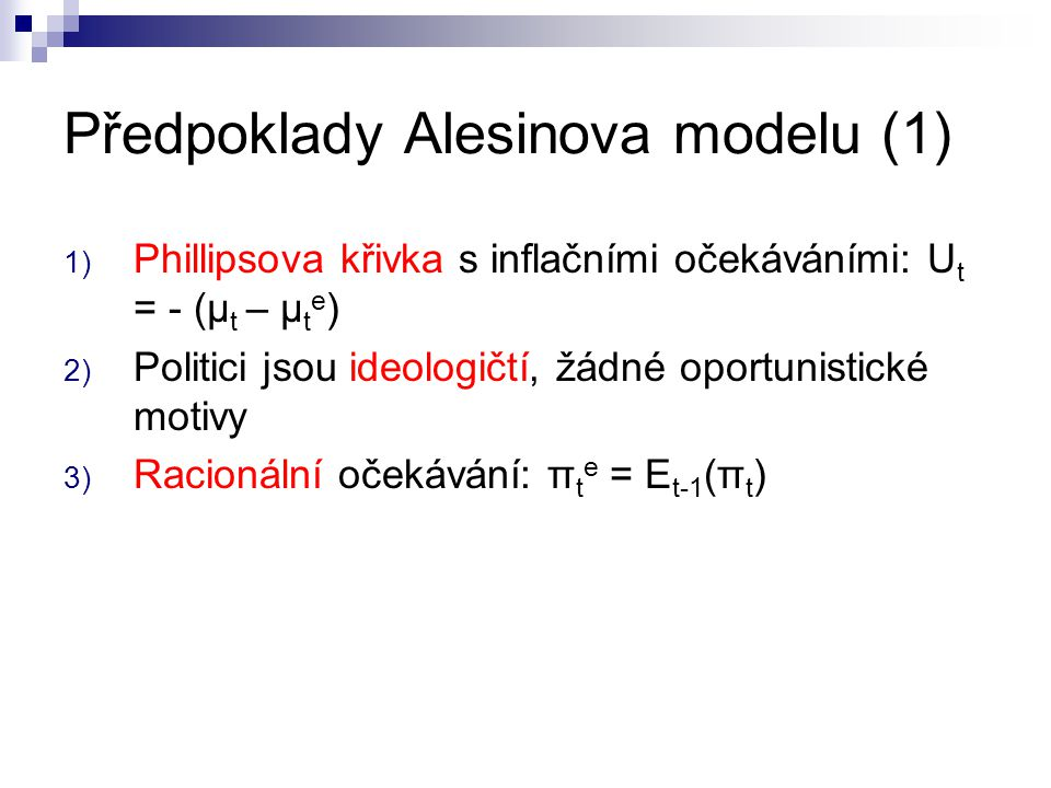 Předpoklady Alesinova modelu (1)