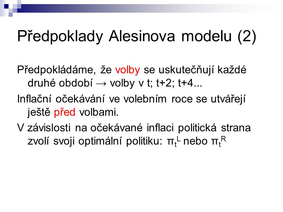 Předpoklady Alesinova modelu (2)