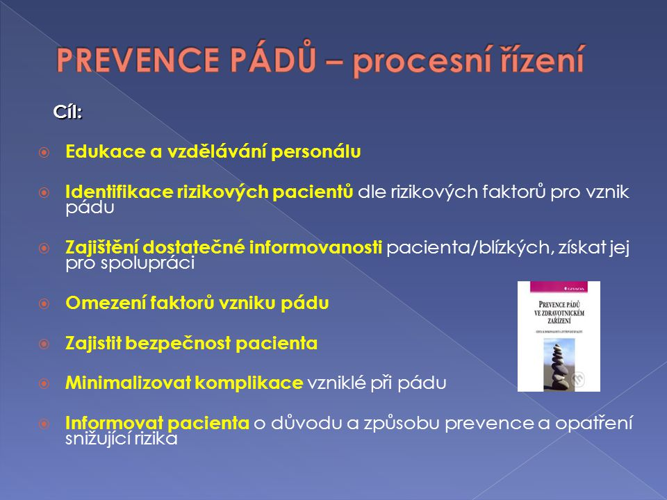 PREVENCE PÁDŮ – procesní řízení