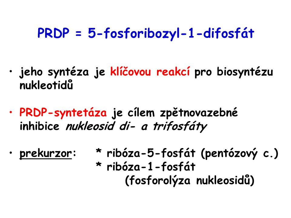 PRDP = 5-fosforibozyl-1-difosfát