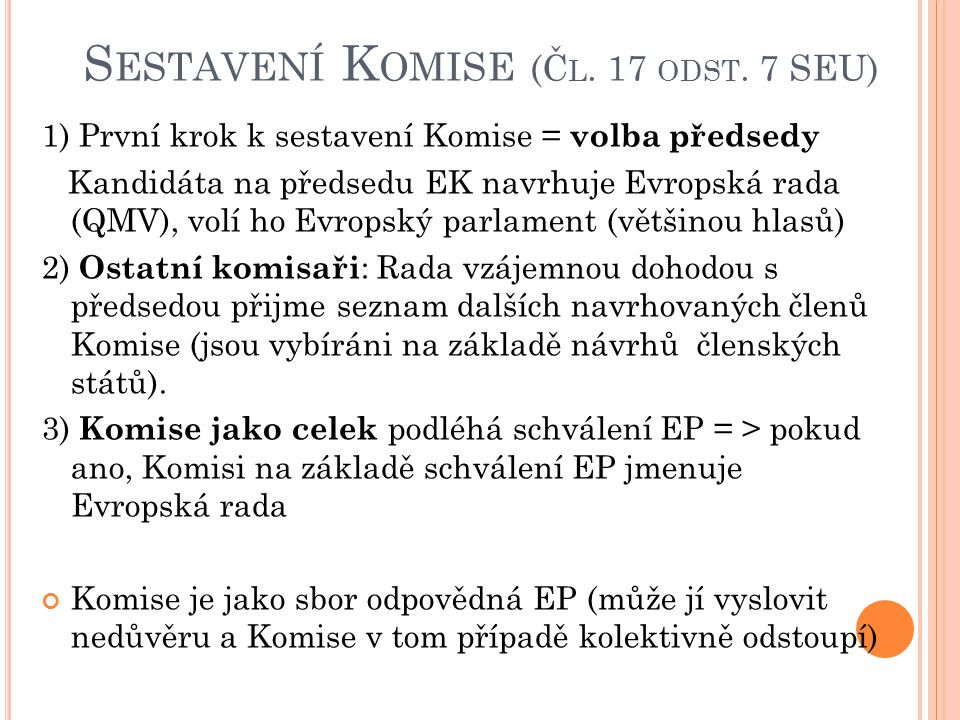 Sestavení Komise (Čl. 17 odst. 7 SEU)