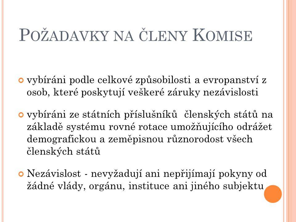 Požadavky na členy Komise