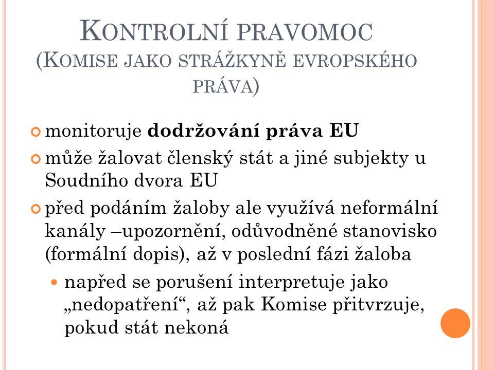 Kontrolní pravomoc (Komise jako strážkyně evropského práva)