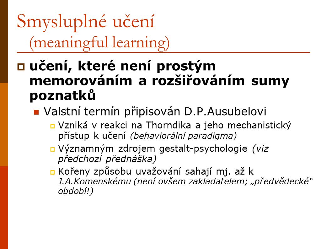 Smysluplné učení (meaningful learning)