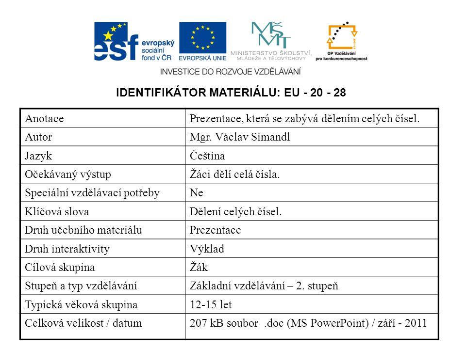 IDENTIFIKÁTOR MATERIÁLU: EU - 20 - 28