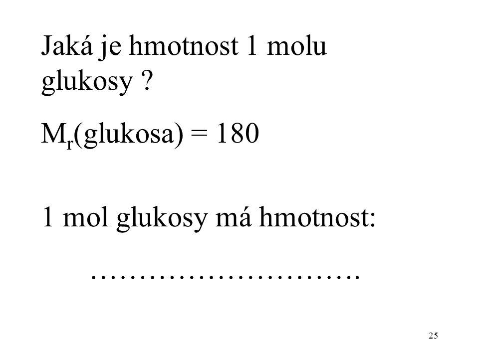 Jaká je hmotnost 1 molu glukosy