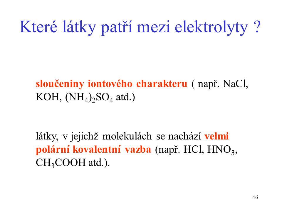 Které látky patří mezi elektrolyty