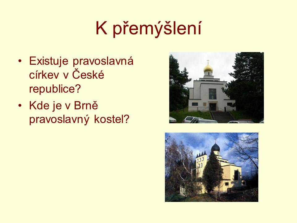K přemýšlení Existuje pravoslavná církev v České republice