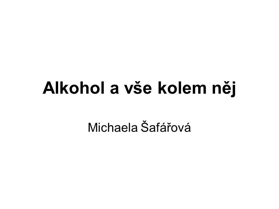 Alkohol a vše kolem něj Michaela Šafářová