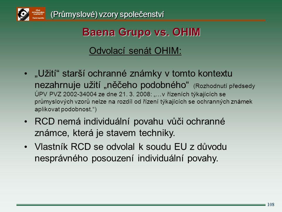 Baena Grupo vs. OHIM Odvolací senát OHIM: