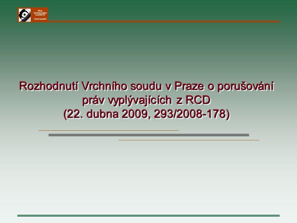 Rozhodnutí Vrchního soudu v Praze o porušování práv vyplývajících z RCD