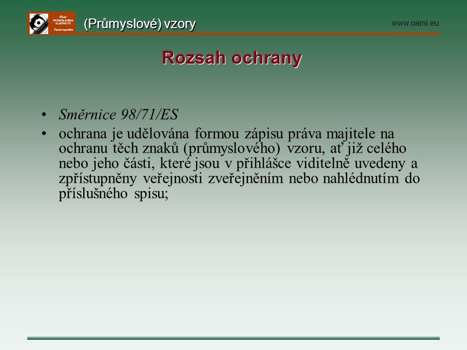 Rozsah ochrany Směrnice 98/71/ES