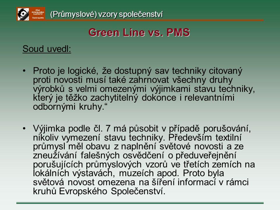 Green Line vs. PMS Soud uvedl: