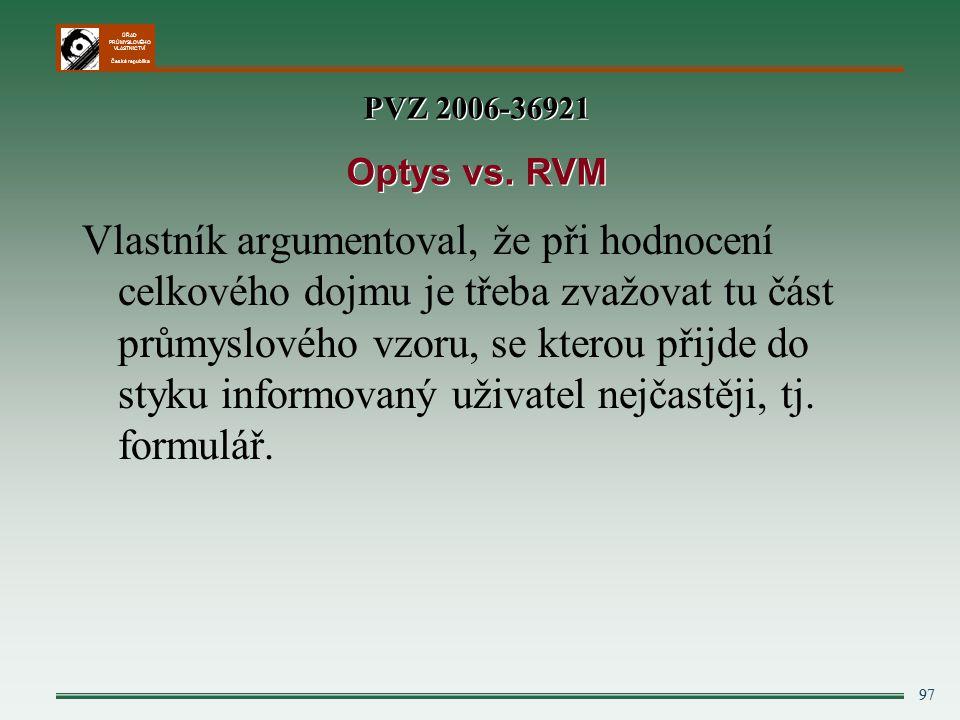 PVZ 2006-36921 Optys vs. RVM.