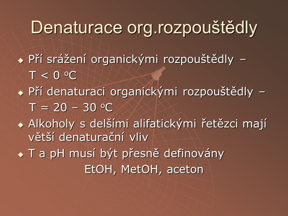 Denaturace org.rozpouštědly