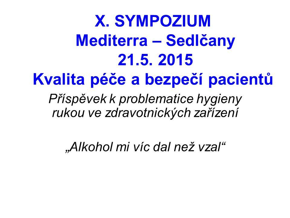 X. SYMPOZIUM Mediterra – Sedlčany 21. 5