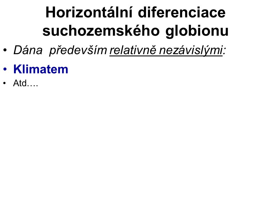 Horizontální diferenciace suchozemského globionu