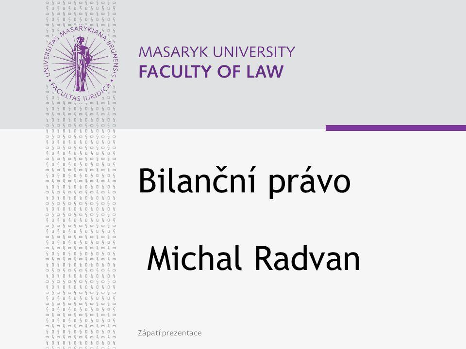 Bilanční právo Michal Radvan