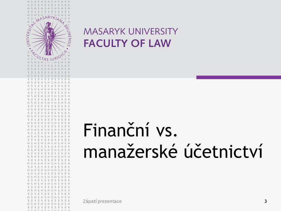 Finanční vs. manažerské účetnictví