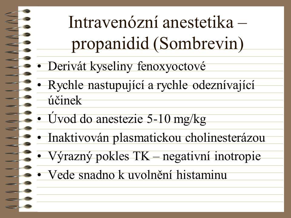 Intravenózní anestetika – propanidid (Sombrevin)