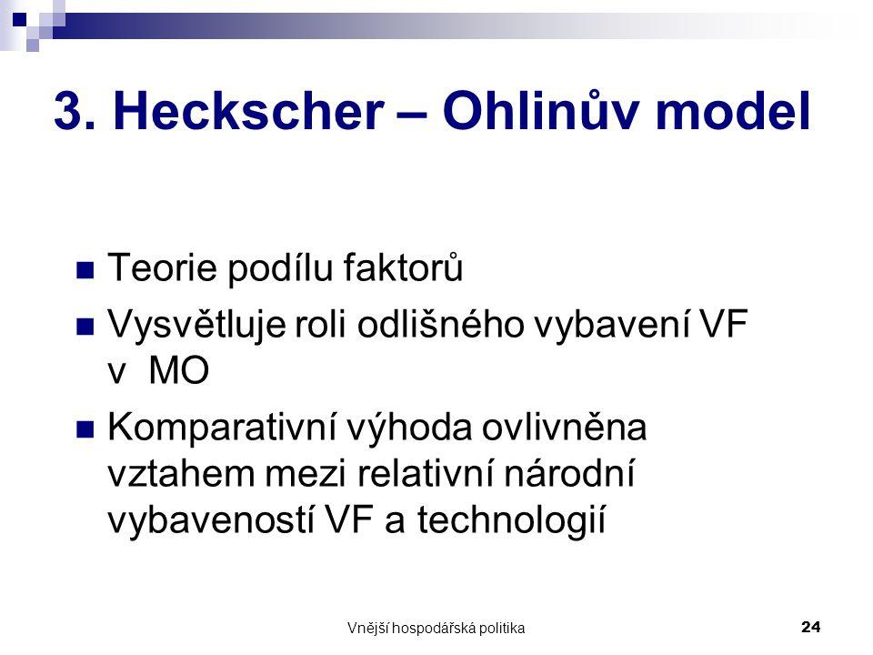 3. Heckscher – Ohlinův model