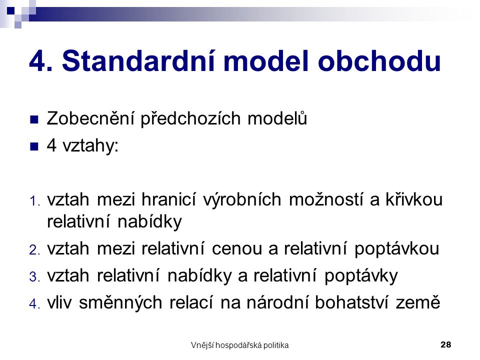 4. Standardní model obchodu