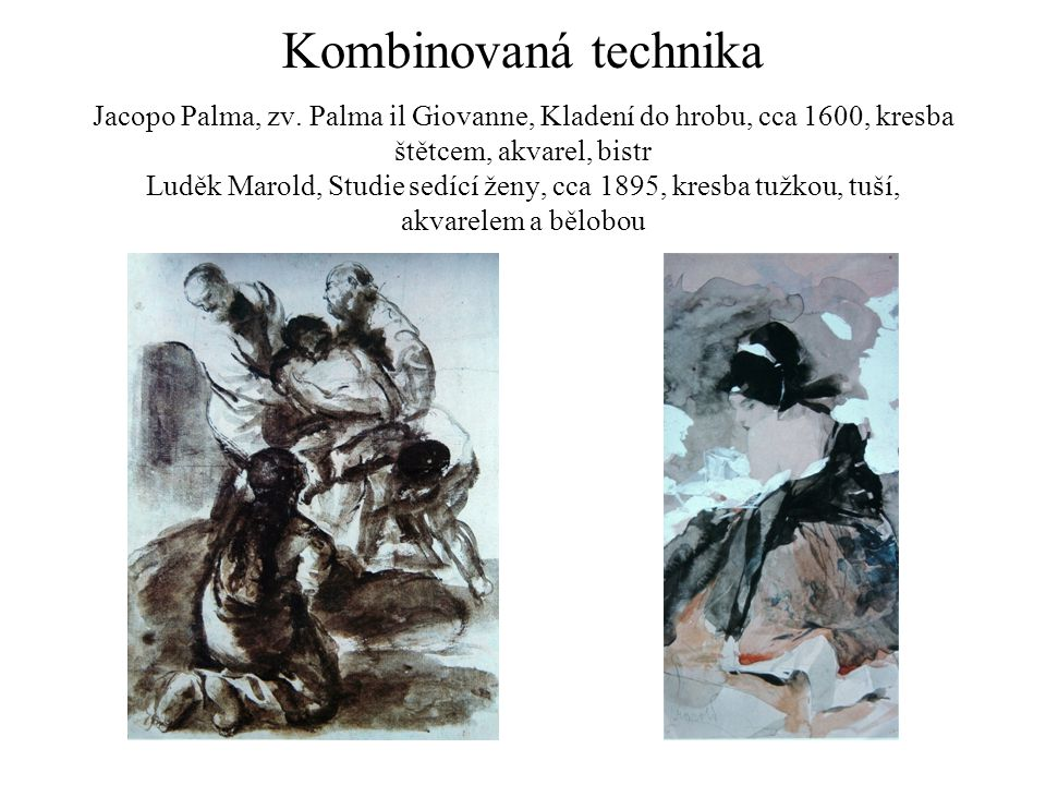 Kombinovaná technika Jacopo Palma, zv