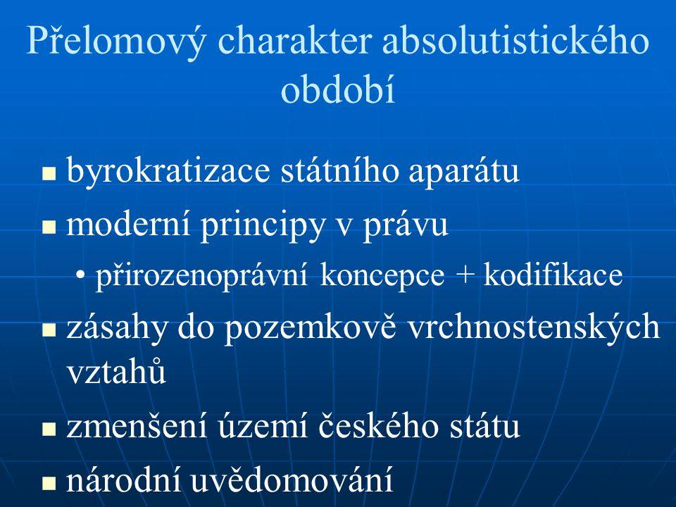 Přelomový charakter absolutistického období