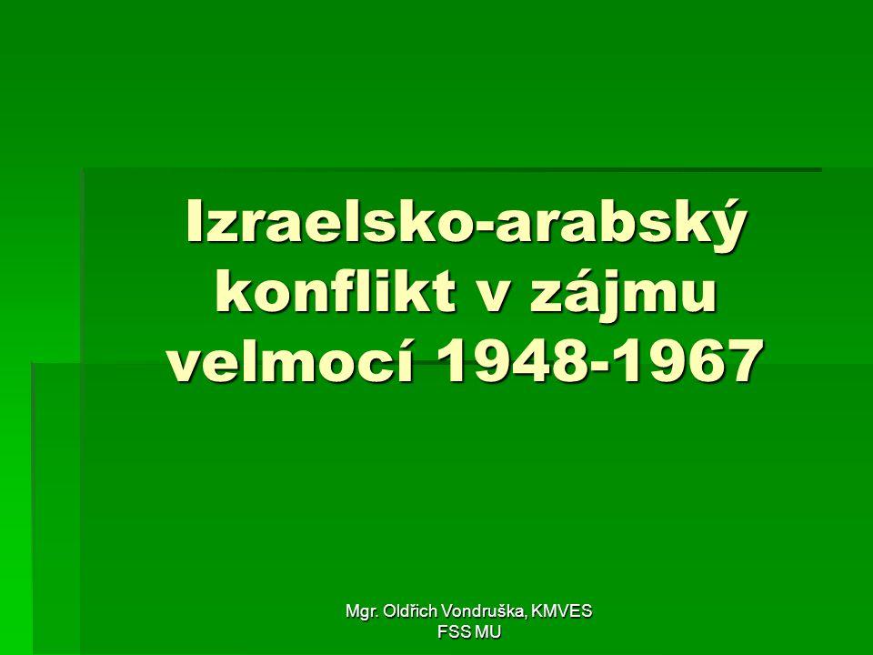 Izraelsko-arabský konflikt v zájmu velmocí 1948-1967
