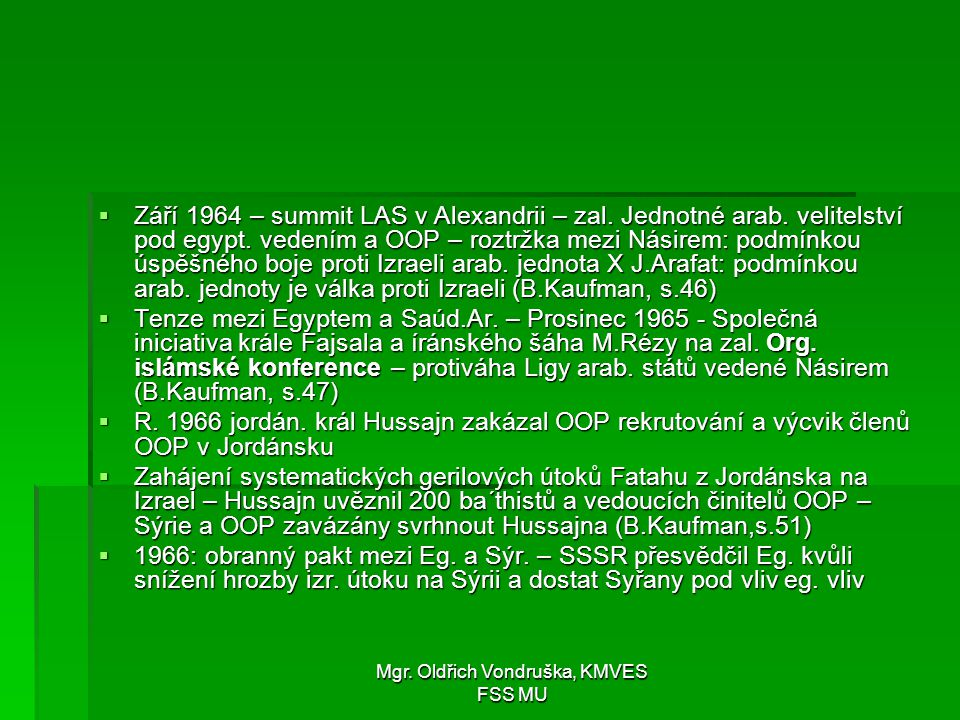 Mgr. Oldřich Vondruška, KMVES FSS MU