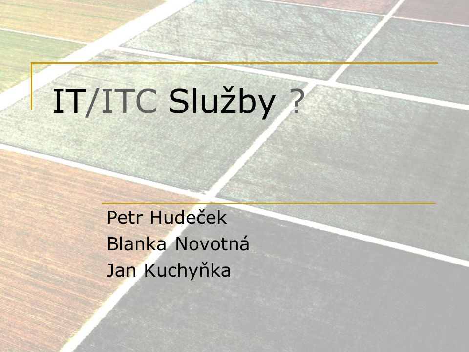 Petr Hudeček Blanka Novotná Jan Kuchyňka