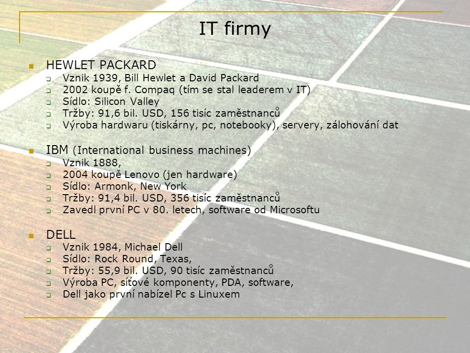 IT firmy HEWLET PACKARD IBM (International business machines) DELL