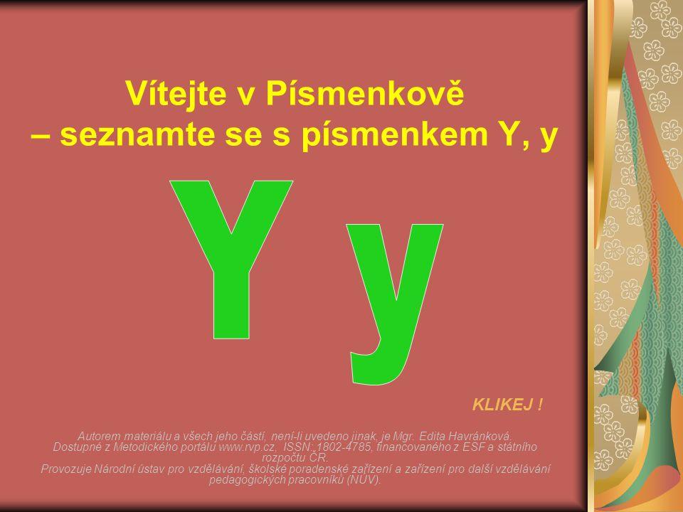 Vítejte v Písmenkově – seznamte se s písmenkem Y, y