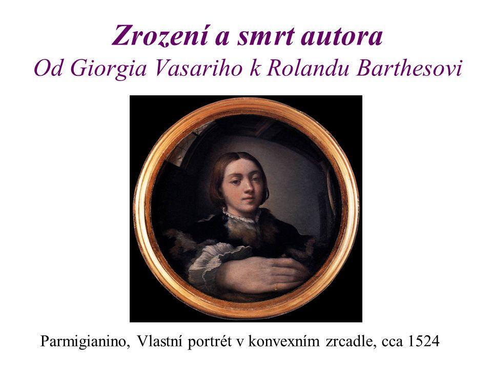 Zrození a smrt autora Od Giorgia Vasariho k Rolandu Barthesovi