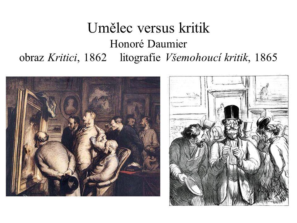 Umělec versus kritik Honoré Daumier obraz Kritici, 1862