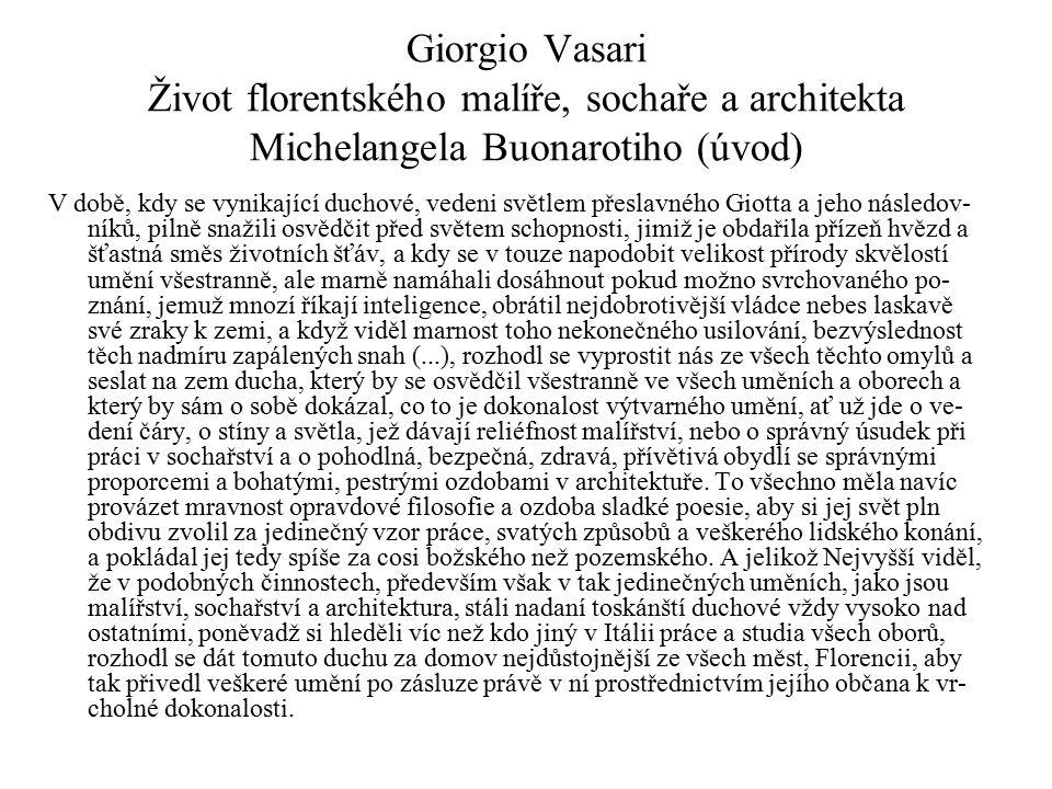 Giorgio Vasari Život florentského malíře, sochaře a architekta Michelangela Buonarotiho (úvod)
