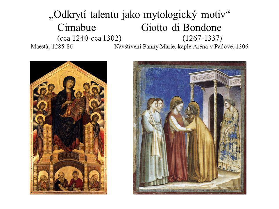 """""""Odkrytí talentu jako mytologický motiv Cimabue"""