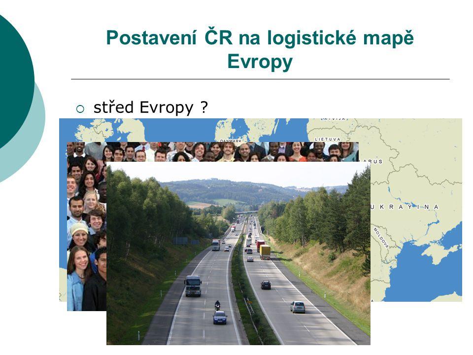 Postavení ČR na logistické mapě Evropy