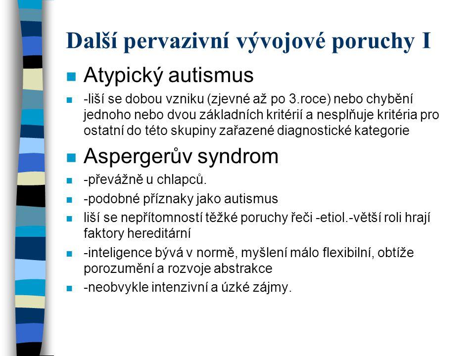 Další pervazivní vývojové poruchy I